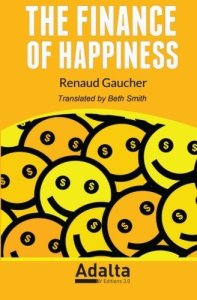 The Finance of Happiness cover